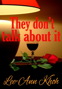 They Don't Talk About It cover featuring a red rose and glass of red wine beside a lamp.
