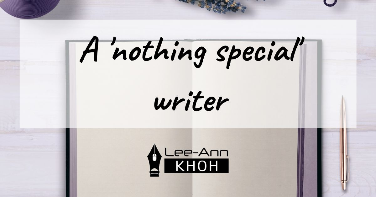 Text reads: A nothing special writer. Background contains an open book, pen and plant.