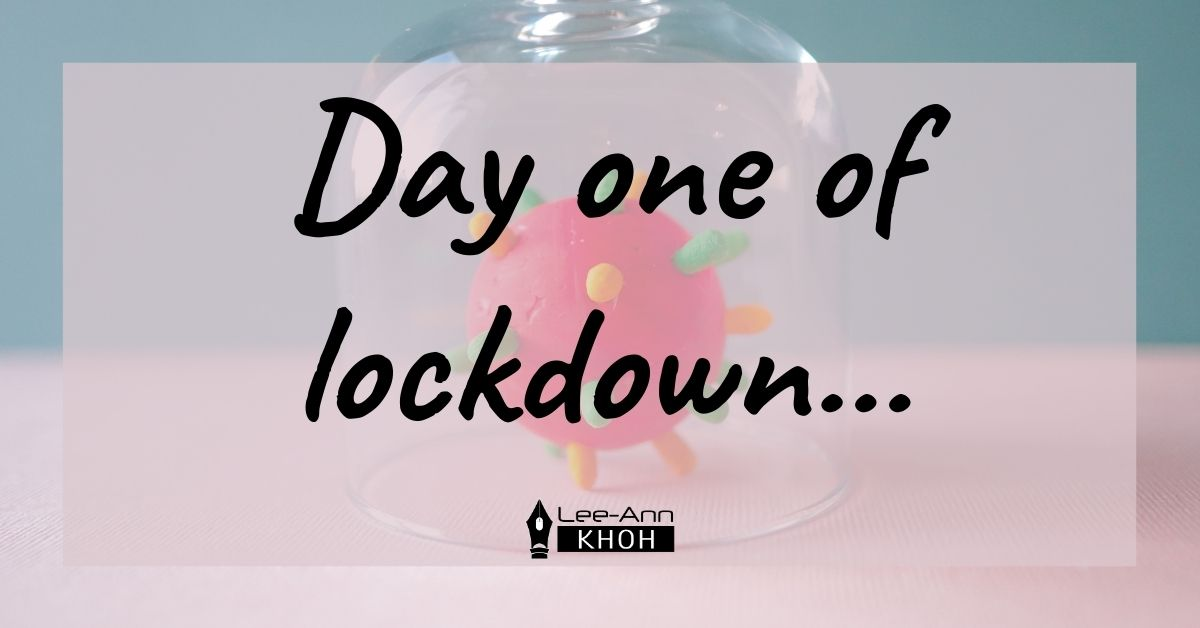Text reads: Day one of lockdown. Background contains a model of a coronavirus inside a jar.