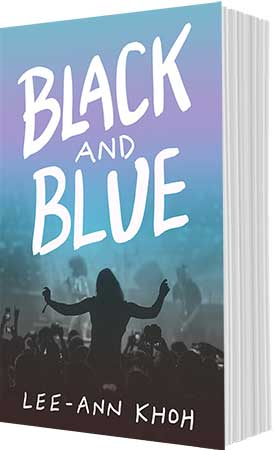 Mockup of Black and Blue by Lee-Ann Khoh book cover. Bold handwritten typography is overlayed on a photograph of a girl at a concert.