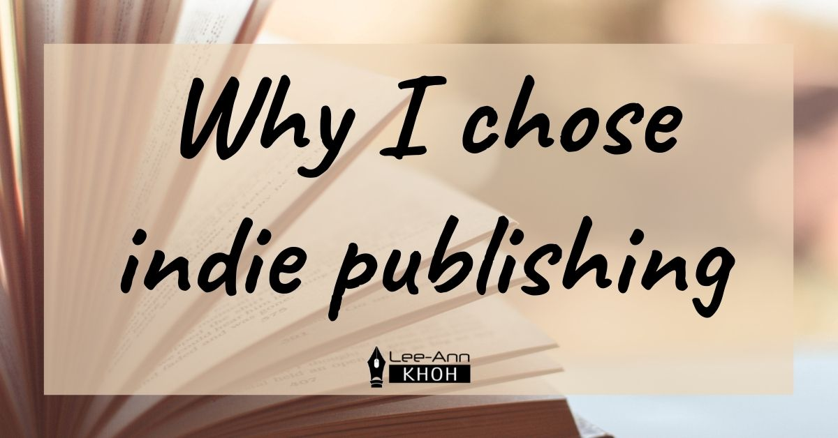 Text reads: Why I chose indie publishing. Background contains open book pages.