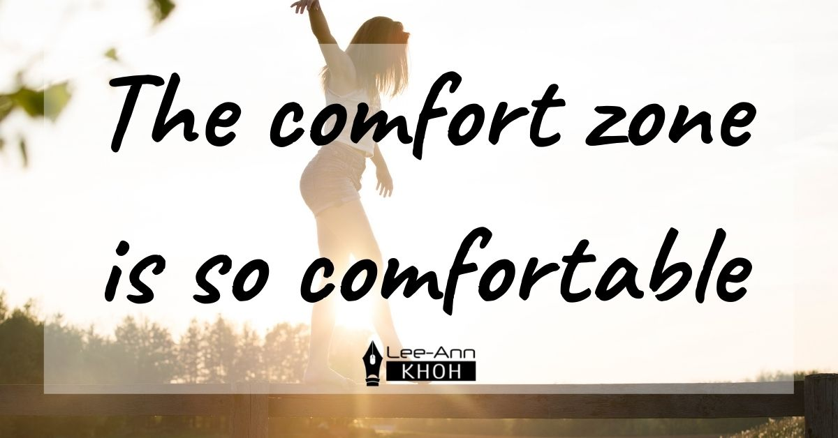 Text reads: The comfort zone is so comfortable. Background contains a woman balancing on a fence.